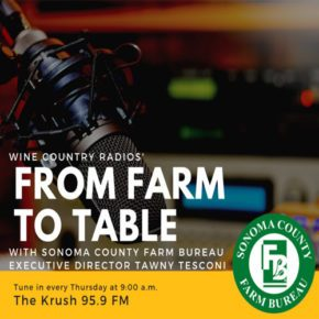 from farm to table sonoma county farm bureau radio show